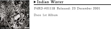 dsco indian winter 1st album